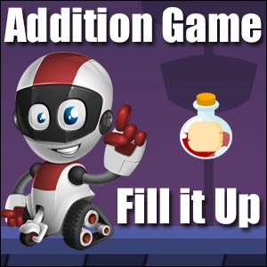 Addition Game - Fill It Up