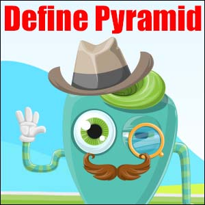 What is a Pyramid?