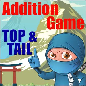 Addition Game - Top & Tail with Ninjas