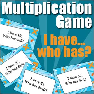 Multiplication Game - I Have... Who has...?