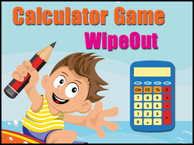 Calculator Game - WipeOut