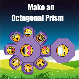 How to Make an Octagonal Prism